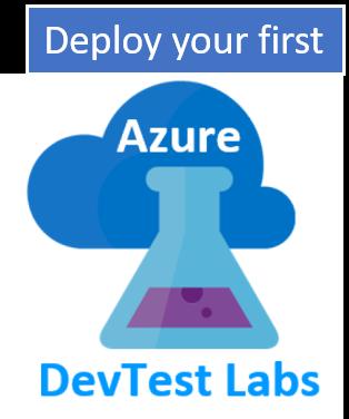 Deploy  a VM into a  Dev Test lab