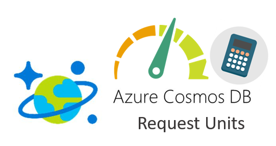 Few words about RUs (Request Units) in Azure Cosmos DB