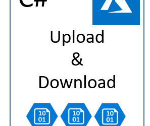 Create Container, Upload & Download  Azure Blobs